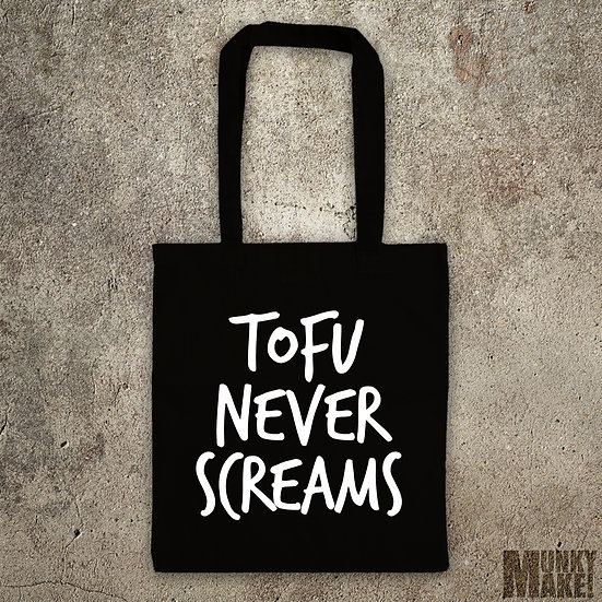 TOFU NEVER SCREAMS - TOTE BAG