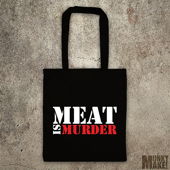 MEAT IS MURDER - TOTE BAG