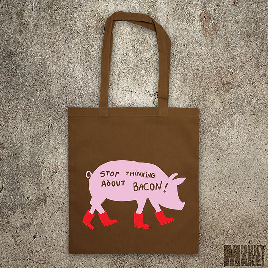 STOP THINKING ABOUT BACON! - TOTE BAG