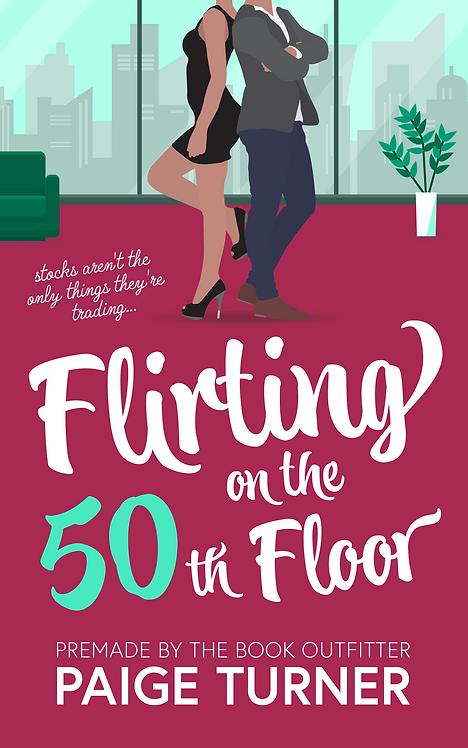 Flirting on the 50th Floor