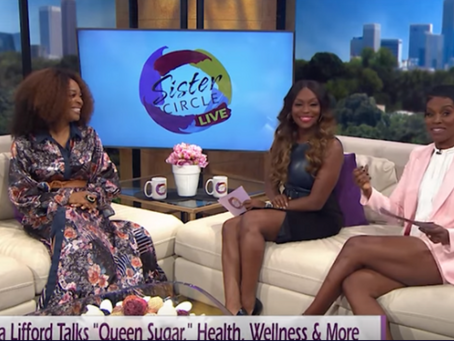 "Sister Circle | Actress Tina Lifford Talks ""Queen Sugar,"" Wellness & More 