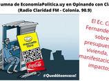 La Columna de EconomíaPolitica.uy en Opinando con Claridad. Radio Claridad FM - Colonia 90.9