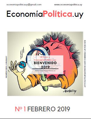 REVISTA Nº 1 FEBRERO 2019 ECONOMIAPOLITICA.UY