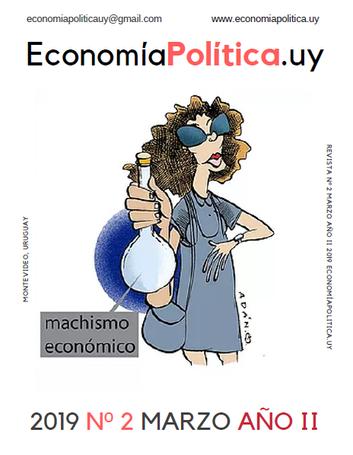REVISTA Nº 2 MARZO 2019 AÑO II ECONOMIAPOLITICA.UY