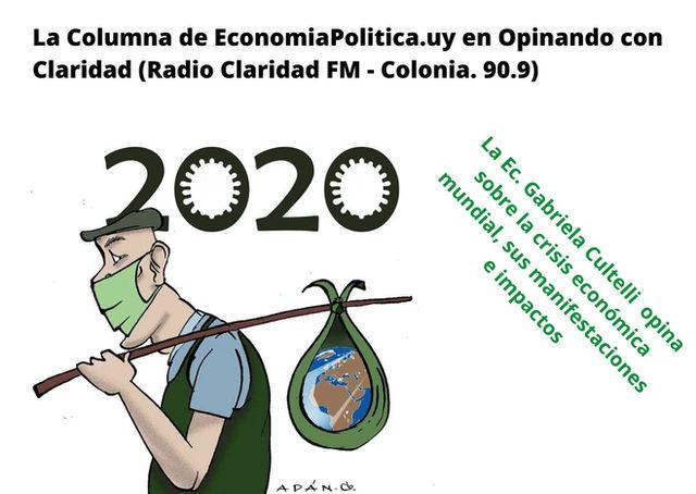 """La Crisis Mundial. En """"Opinando con Claridad"""" por Radio Claridad FM 90.9."""