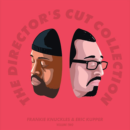 Frankie Knuckles & Eric Kupper The Director's Cut Collection Volume Two