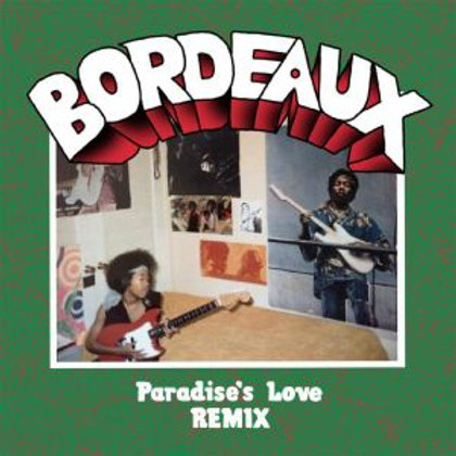 BORDEAUX - Paradise In Love