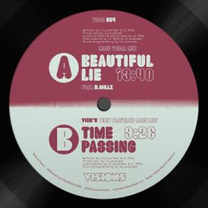 Vick Lavender - Beatiful Lie Ft.D. Millz  / Time Passing
