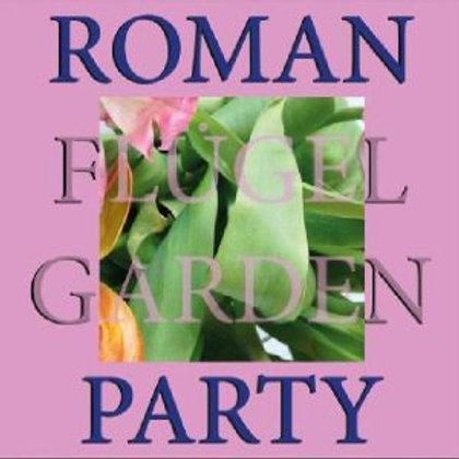 Roman FLUGEL  Garden Party