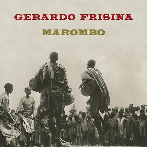 Gerardo Frisina Marombo