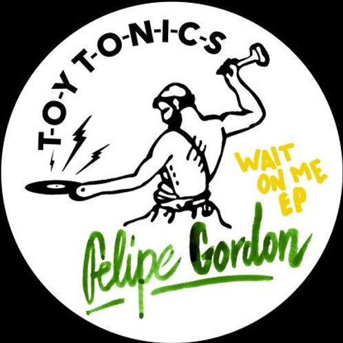 Felipe GORDON  Wait On Me EP