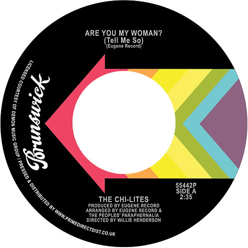 The Chi-Lites - Are You My Woman (Tell Me So) / Stoned Out Of My Mind