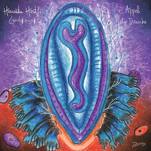 Houeida Hedfi - Appel du Danube (Inc. Nídia Remix)