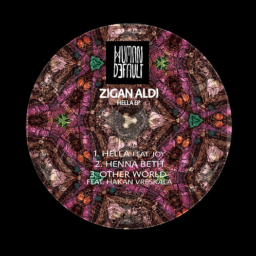 Zigan Aldi - Hella EP