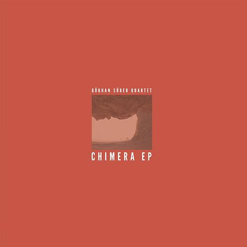 Gökhan Sürer Quartet Chimera EP