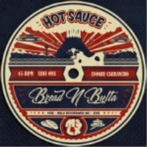 BREAD N BUTTA - Hot Sauce