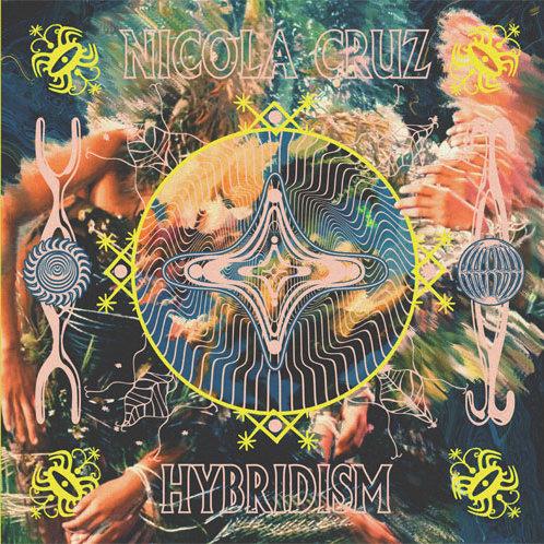 Nicola Cruz Hybridism