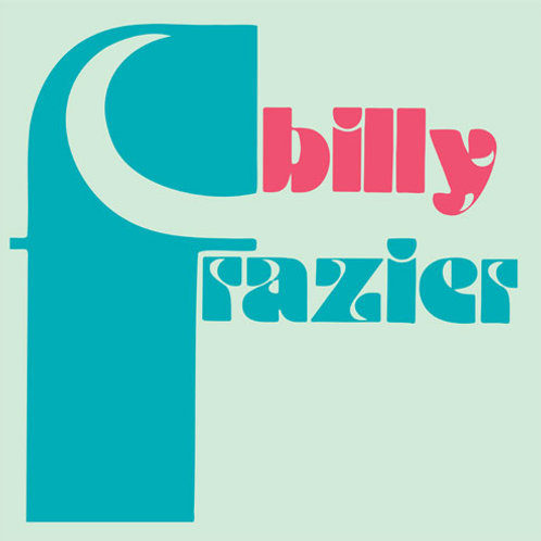 Billy Frazier - Billy Who ? / The Mind Blower