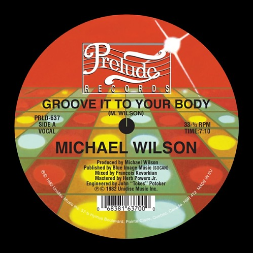 Michael Wilson - Groove It To Your Body
