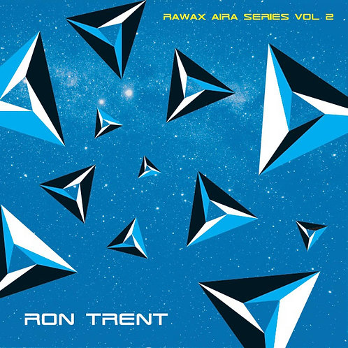 Ron Trent - Rawax Aira Series Vol. 2