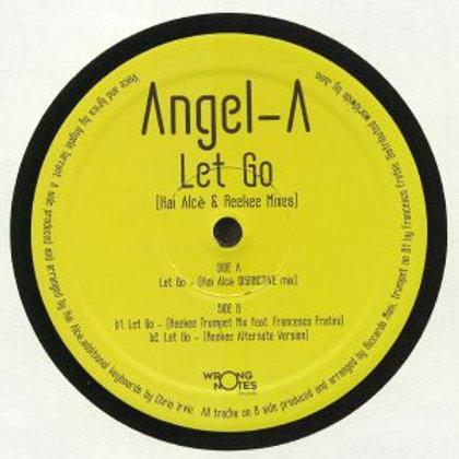 Angel-A - Let Go (Kai Alcè & Reekee Mixes)