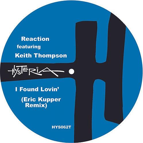Reaction Featuring Keith Thompson I Found Lovin'