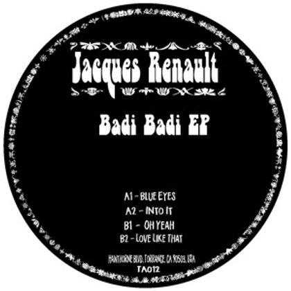JACQUES RENAULT BADI BADI EP