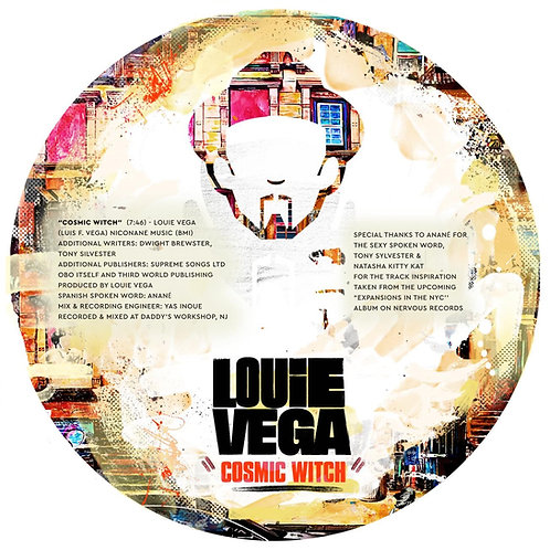 Louie Vega - Cosmic Witch / A Place Where We Can All Be Free