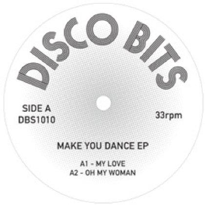 DISCO BITS MAKE YOU DANCE EP