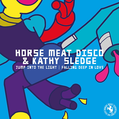 Horse Meat Disco & Kathy Sledge - Jump Into The Light / Falling Deep In Love