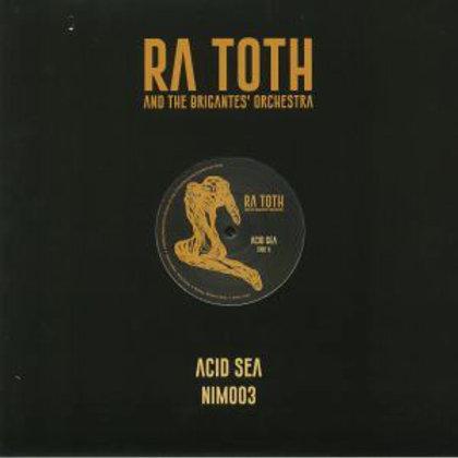 RA TOTH AND THE BRIGANTES' ORCHESTRA – ACID SEA
