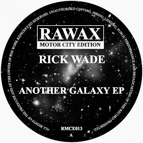 Rick Wade - Another Galaxy EP