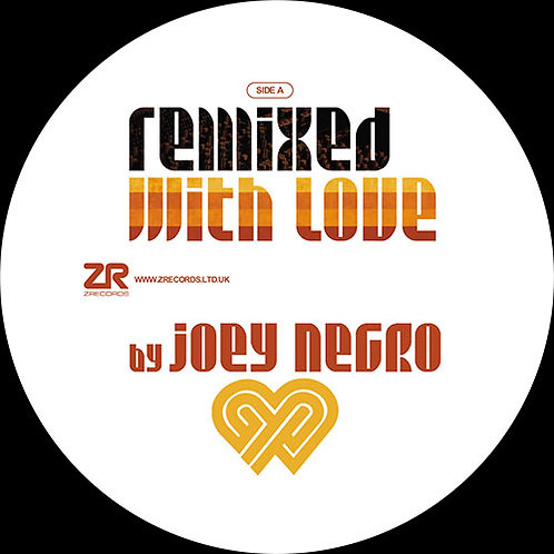Remixed With Love by Joey Negro – Winter 2020 Sampler