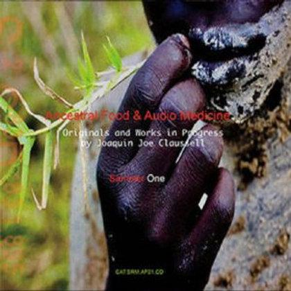 Sacred Rhythm Music & Cosmic Arts Presents: Ancestral Food & Healing Medicine by