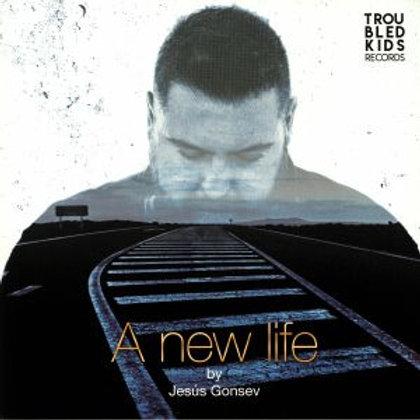 JESUS GONSEV - A New Life