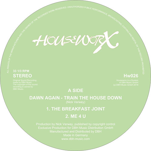 Dawn Again - Train The House Down