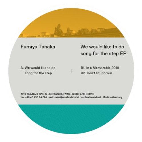 Fumiya Tanaka - We Would Like To Do Song For The Step EP
