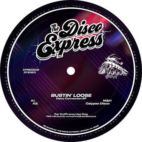 Bustin Loose - Disco Connection EP