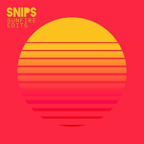 Snips - Sunfire Edits