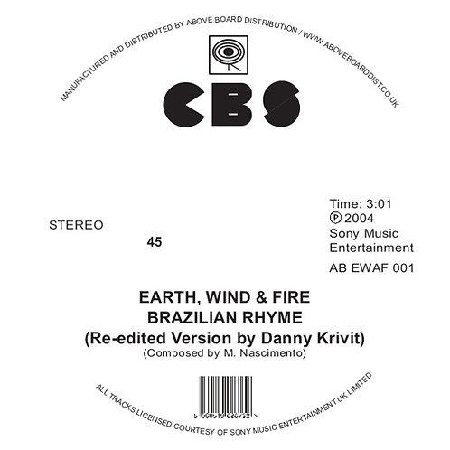 EARTH, WIND AND FIRE - BRAZILIAN RHYME / RUNNIN' (RE-EDITED BY DANNY KRIVIT)