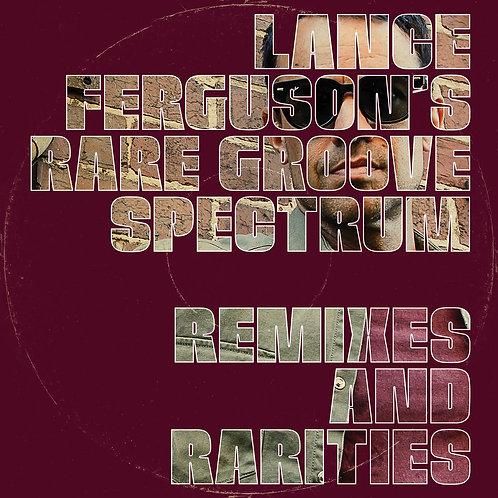 Lance Ferguson Rare Groove Spectrum - Remixes and Rarities