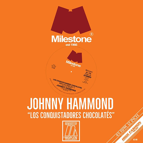 Johnny Hammond - Los Conquistadores Chocolatés (Moplen Remixes)