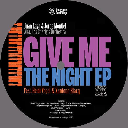 Juan Laya, Jorge Montiel - Give Me the Night EP