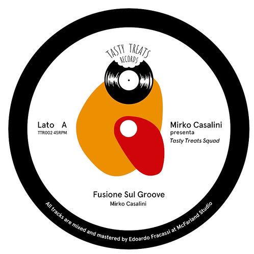 Mirko Casalini Presenta Tasty Treats Squad – Fusione Sul Groove