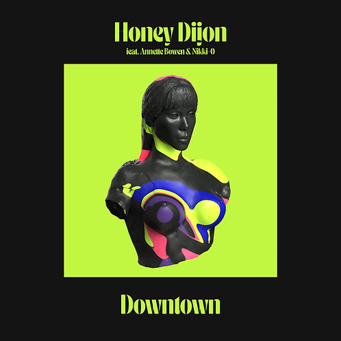 Honey Dijon featuring Annette Bowen & Nikki-O - Downtown