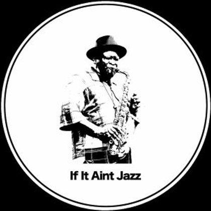 Aroop Roy - If It Ain't Jazz : Volume 1