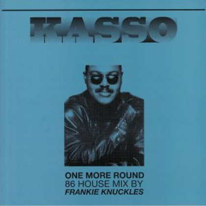 Kasso Remixed By Frankie Knuckles (Frankie Knuckles/Brett Wilcots mix)