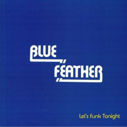 BLUE FEATHER - Let's Funk Tonight (Faze Action mix)