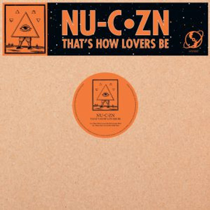 NU C ZN - That's How Lovers Be (Drivetrain, Nail & Scott Grooves mixes)