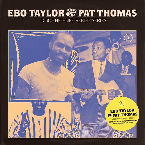 EBO TAYLOR & PAT THOMAS - DISCO HIGHLIFE REEDIT SERIES